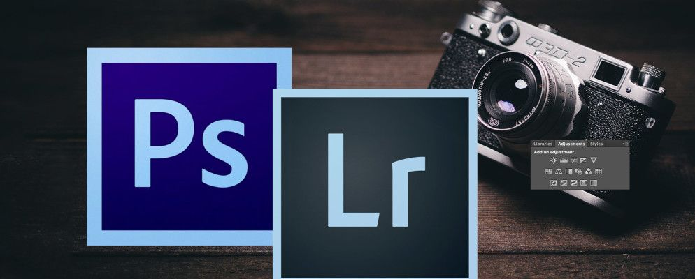 Photoshop or Lightroom: Which One Should You Use?