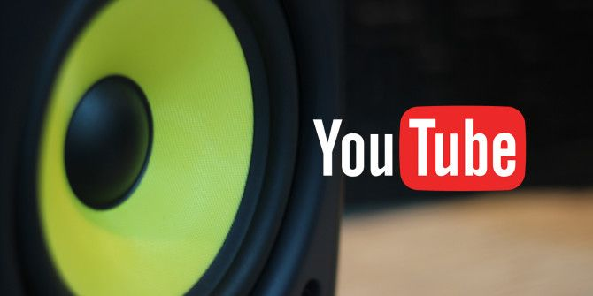 These Extensions Make YouTube the Powerful Music Player You Need