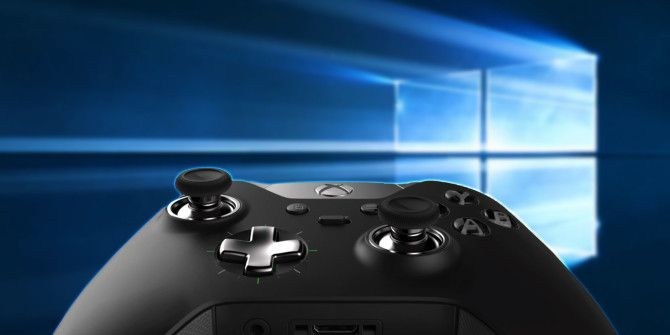 Windows 10 Is for Gamers: 6 Features You Will Love
