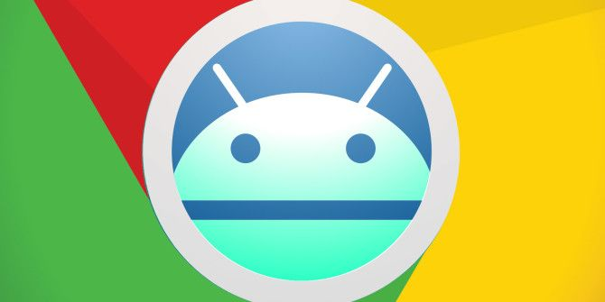 Chrome Is Joining Android, and All You Need to Know About Why This Sucks
