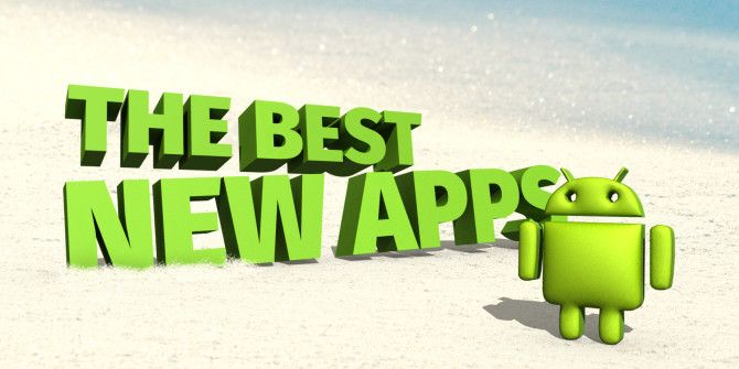 The Best New Android Apps Released in 2015