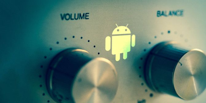Volume Control Tweaks for Android That You Need to Use