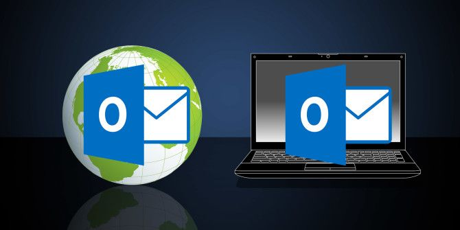 Microsoft Outlook Web Vs. Desktop: Which One Is Best for You?