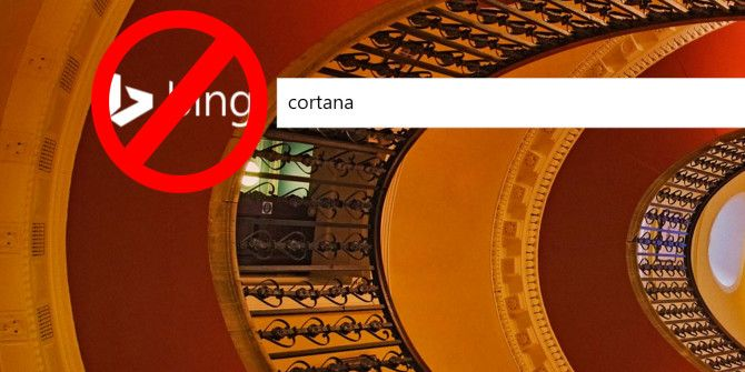 How to Make Cortana Forget That Bing Even Exists