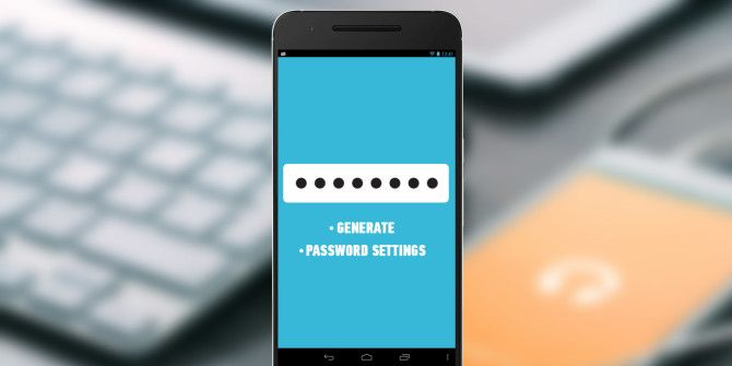 Create Strong Passwords with These 4 Amazing Android Apps
