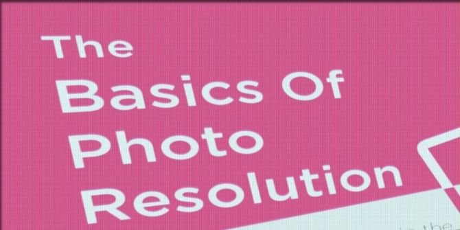 This Graphic Makes Understanding Photo Resolutions Easy