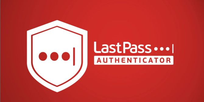 LastPass Brings 2FA to Everything, Apple Watch Could Save Your Life… [Tech News Digest]