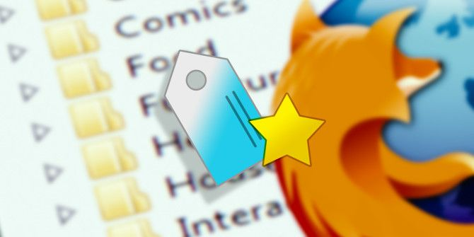 Still Using Folders to Organize Firefox Bookmarks? Try Tags