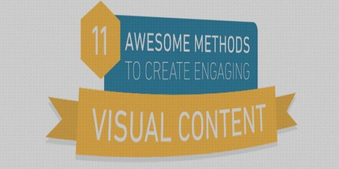 How to Create Visual Content People Will Want to See