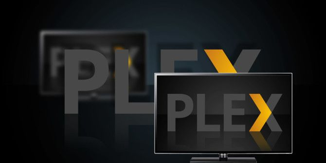 How to Watch Your Plex Media From Anywhere