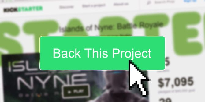 3 Things to Consider Before Backing a Kickstarter Project
