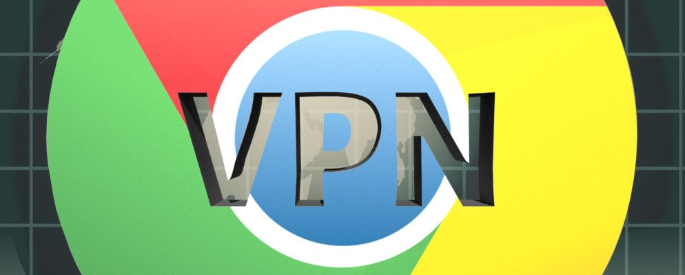 The 7 Best Free VPNs for Google Chrome