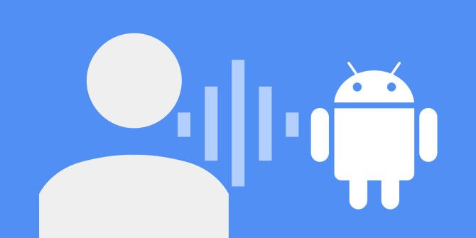 How to Control Your Android Device Entirely with Your Voice