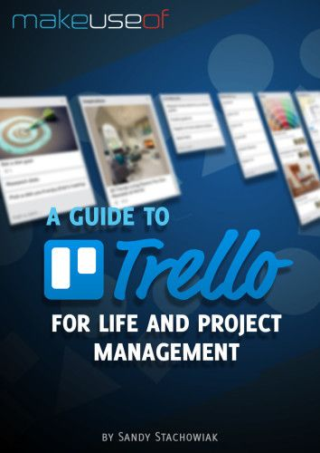 A Guide to Trello for Life and Project Management