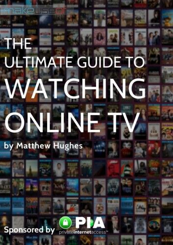 The Ultimate Guide to Watching Online TV with Private Internet Access