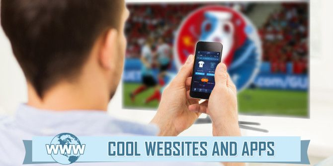 It's Euro Cup Time! 5 Sites & Tools Every Soccer Fan Will Enjoy