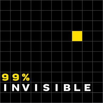 podcast-99-invisible