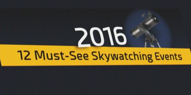 Take a Look Up – Don't Miss 2016's Best Skywatching Events
