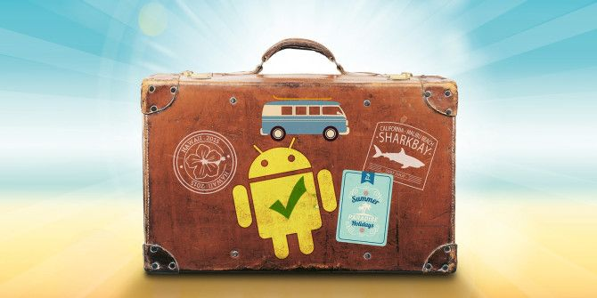 Traveling Abroad with Your Android Phone? You Need These Tips
