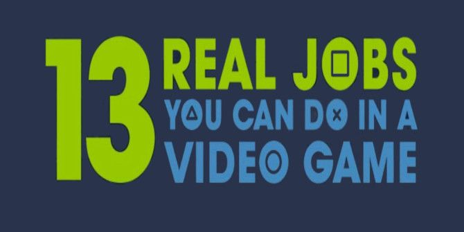 Video Games Help You Live Out Your Dreams of… Working?