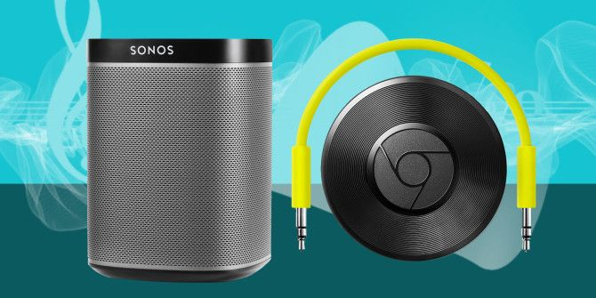 Sonos vs. Chromecast Audio: Which Is Best For You?
