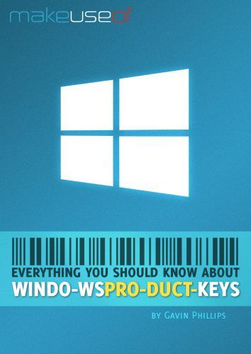 Everything You Should Know About Windows Product Keys