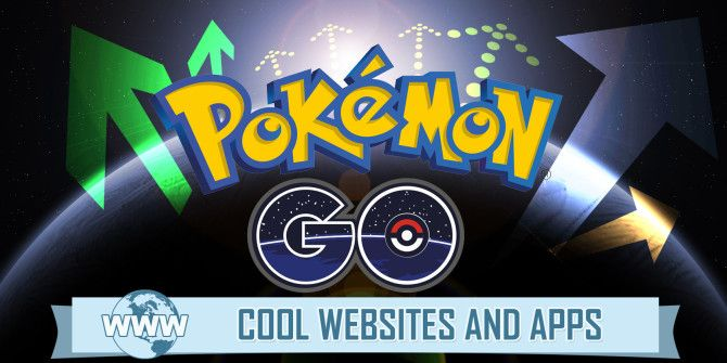 5 Sites & Apps to Power Up Your Pokemon Go Stats