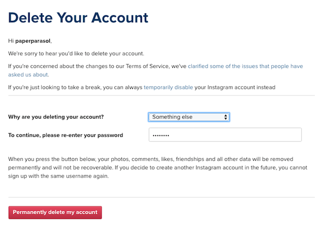 How to deactivate or delete your instagram account these include trouble getting started created a second account and too many ads you will have to enter your password in order to delete your account ccuart Images