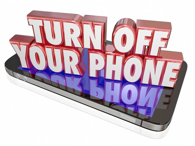 Turn Off Your Phone Message