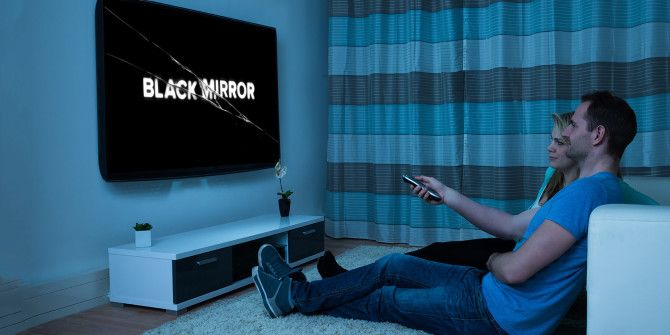 3 Ways Black Mirror Will Make You Think Different