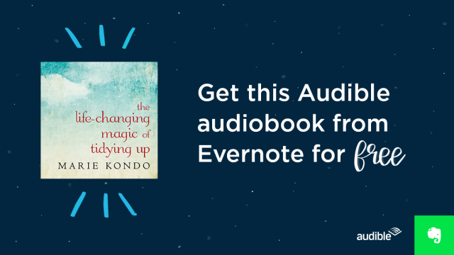 This Audiobook on Decluttering Your Life Is Free for One Week (US & Canada) Audible Evernote