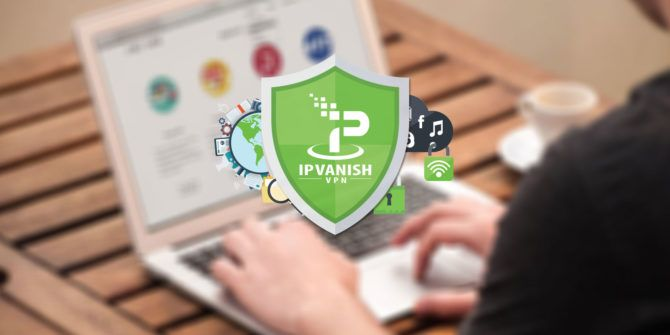 In-Depth Review: IPVanish – Flexible, Trustworthy VPN for Every Device