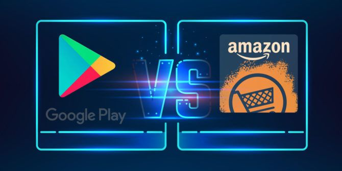 Google Play vs. Amazon Appstore: Which Is Better?