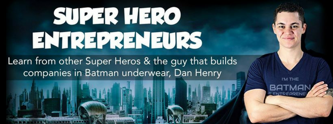 super hero entrepreneurs