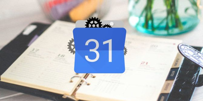 How to Optimize Google Calendar With Custom Settings