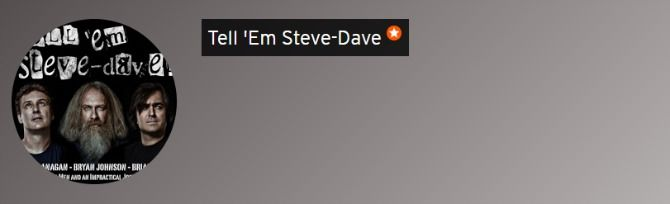 podcast tell em steve dave