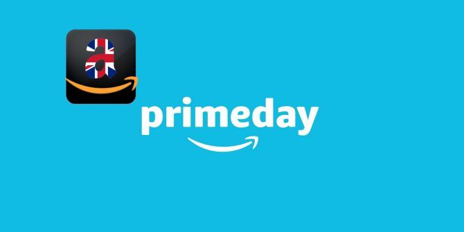 Amazon UK's 30 Hour Prime Day Extravaganza Starts Now! [UK]