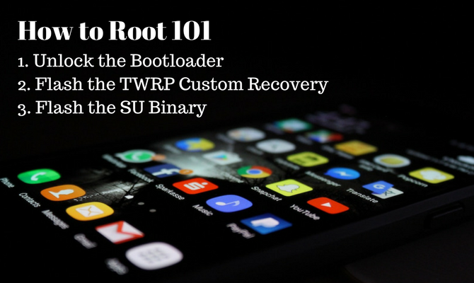 how to root 101 android rooting guide