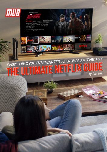 The Ultimate Netflix Guide: Everything You Ever Wanted to Know About Netflix