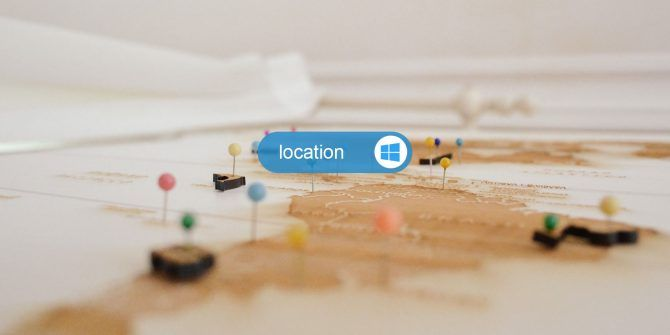 How to Manage Location Services in Windows 10 and Why You Should Bother