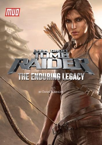 The Enduring Legacy of Lara Croft, Tomb Raider