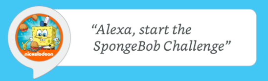 New Amazon Alexa Functionality Will Suggest Third-Party Skills Amazon Alexa Call Spongebob
