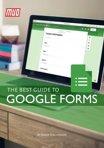 The Best Guide to Google Forms You'll Ever Find