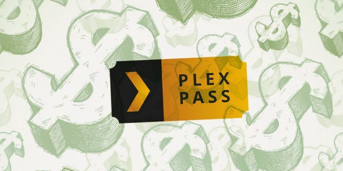 Plex Pass: What Do You Get for Your Money?