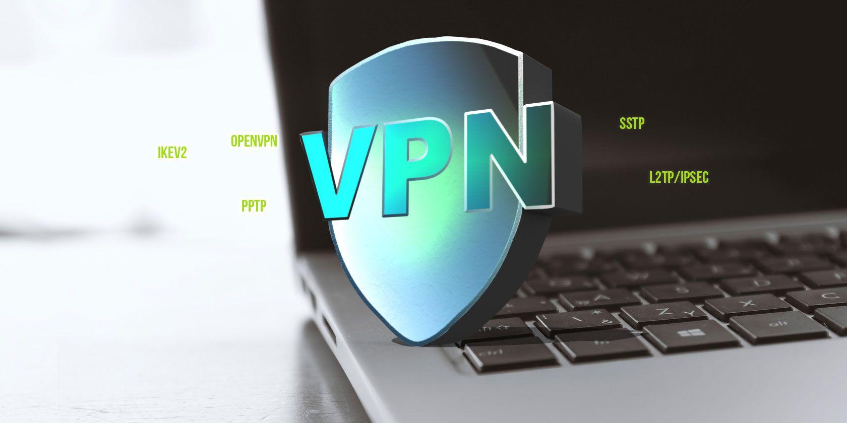 The 6 Major VPN Protocols Explained