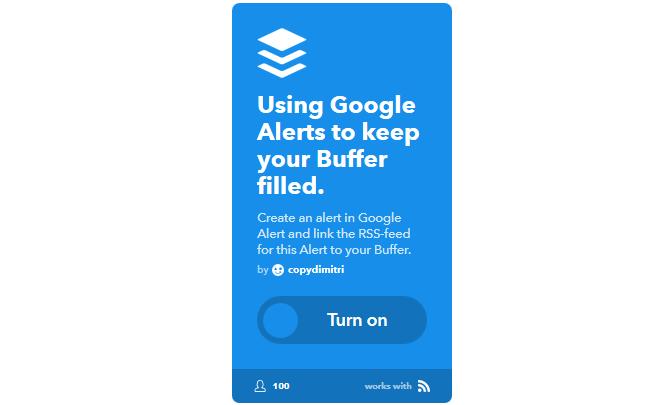The Ultimate IFTTT Guide: Use the Web's Most Powerful Tool Like a Pro 22IFTTT GoogleAlertsToBuffer