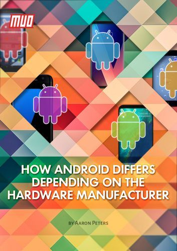 How Android Differs Depending on the Hardware Manufacturer