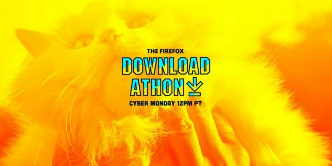 Celebrate Cyber Monday With a Firefox Download-A-Thon