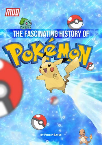 The History of Pokémon: Games, Movies, Cards, and More