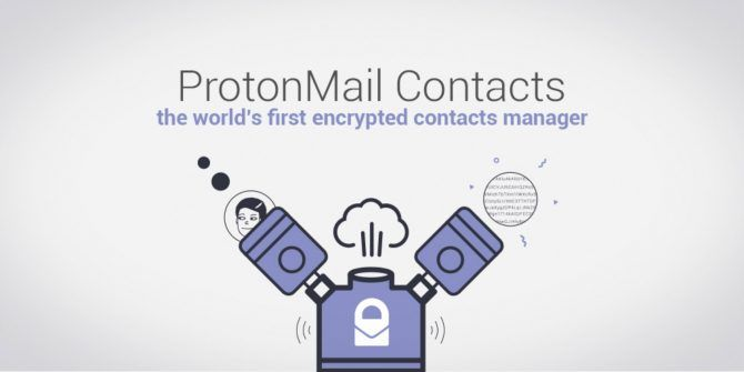 ProtonMail Launches an Encrypted Contacts Manager